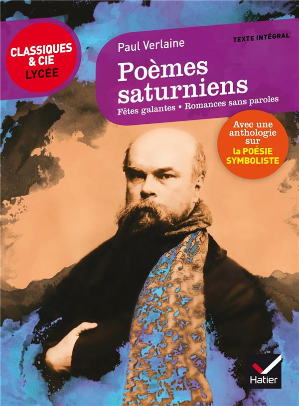 POEMES SATURNIENS, FETES GALANTES, ROMANCES SANS PAROLES